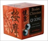 Boules chinoises de Qi gong- Revitaliser votre énergie - Ab Williams |