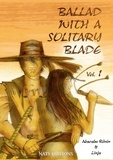 Abacabu Ronin et  Linja - Ballad with a solitary blade Tome 1 : .
