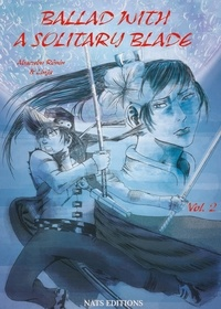Abacabu Ronin et  Linja - Ballad with a solitary blade Tome 2 : .