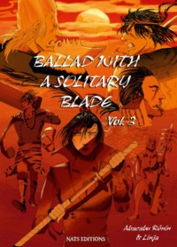 Abacabu Ronin et  Linja - Ballad with a solitary blade Tome 3 : .