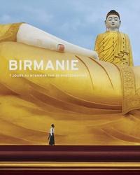 Abbas et Bruno Barbey - Birmanie - 7 jours au Myanmar par 30 photographes.