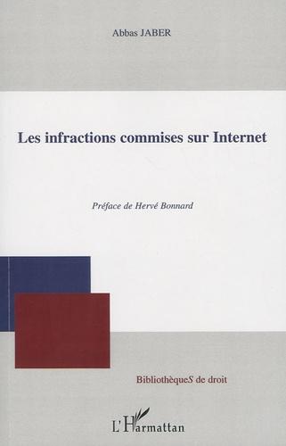 Abbas Jaber - Les infractions commises sur Internet.