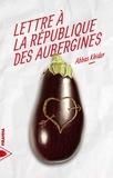 Abbas Khider - Lettre à la république des aubergines.