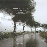 Abbas Kiarostami - Pluie et vent.