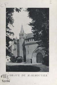 Abbaye de Marmoutier - Abbaye de Marmoutier.