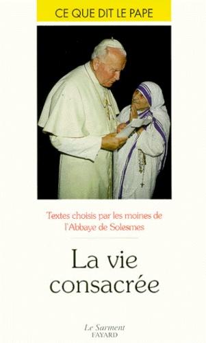Abbaye de Solesmes - La vie consacrée.
