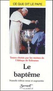 Abbaye de Solesmes - Le baptême.
