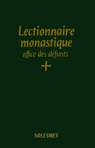 Lectionnaire monastique de l'office divin- Tome 7, Office des défunts -  Abbaye de Solesmes |