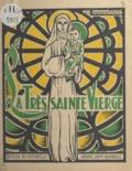 Abbaye Saint-Wandrille et Lucien David - La très Sainte Vierge Marie.