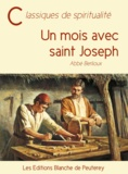 Abbé Berlioux - Un mois avec saint Joseph.