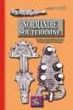 Abbé Cochet - La Normandie souterraine - Notice sur des cimetières romains et des cimetières francs explorés en Normandie.