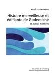 Abbé du Laurens - Histoire merveilleuse et édifiante de godemiché - Et autres histoires.