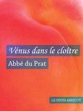 Abbé du Prat - Vénus dans le cloître (érotique).