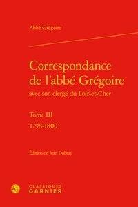 Era-circus.be Correspondance de l'Abbé Grégoire avec son clergé du Loir-et-Cher - Tome 3, 17, 1798-1800 Image