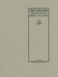 Abbé Grégoire - Discours sur la liberté des cultes.