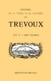 Abbe Jolibois - Histoire de la Ville et du Canton de Trévoux.