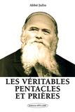 Abbé Julio - Le grand livre des prières et pentacles - Avec les pentacles sur parchemin.