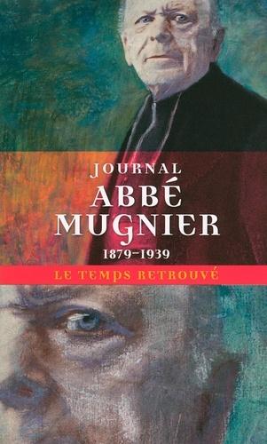 Abbé Mugnier - Journal de l'abbé Mugnier (1879-1939).