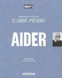 Abbé Pierre - Aider.