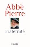 Abbé Pierre - Fraternité.