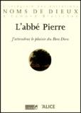 Abbé Pierre - .
