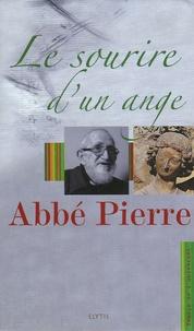 Abbé Pierre - Le sourire d'un Ange - L'abbé Pierre, l'Ange au sourire et 93 ans de vie de l'Abbé Pierre.