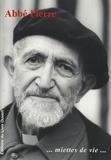 Abbé Pierre - Miettes de Vie.