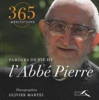 Abbé Pierre - Paroles de vie de L'Abbé Pierre.