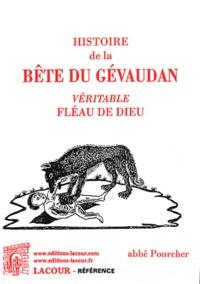 Abbé Pourcher - Histoire de la Bête du Gévaudan - Véritable fléau de Dieu.