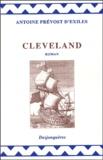 Abbé Prévost - Cleveland - Le philosophe anglais, ou l'histoire de M. Cleveland, fils naturel de Cromwell.