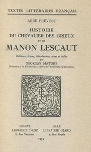 Abbé Prévost - Histoire du Chevalier Des Grieux et de Manon Lescaut.