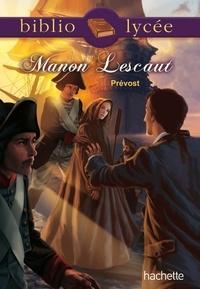 Abbé Prévost - Manon Lescaut.
