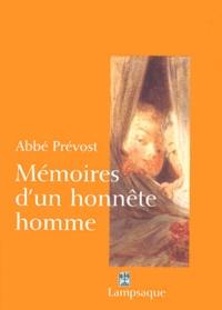 Abbé Prévost - Mémoires d'un honnête homme - Texte intégral.