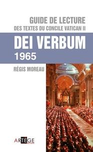 Abbé régis Moreau - Guide de lecture des textes du concile vatican II, Dei verbum.