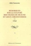 Abbé Tainturier - Remarques sur la culture des vignes de Beaune et lieux circonvoisins - 1763.