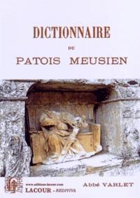 Abbé Varlet - Dictionnaire du patois meusien.