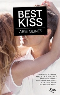 Abbi Glines - Best kiss.