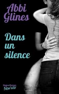 Abbi Glines et Pauline Vidal - Dans un silence -Extrait offert-.