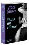 Abbi Glines - Dans un silence.