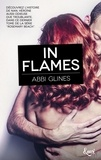 Abbi Glines - Rosemary Beach  : In flames.