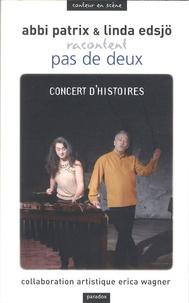 Abbi Patrix et Linda Edsjö - Pas de deux - Concert d'histoires.