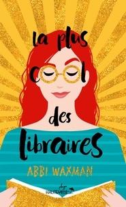 Abbi Waxman - Comment être aussi cool que Nina Hill.