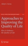 Abbott L. Ferriss - Approaches to Improving the Quality of Life - How to Enhance the Quality of Life.