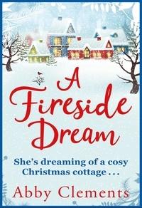 Abby Clements - Amelia Grey's Fireside Dream.
