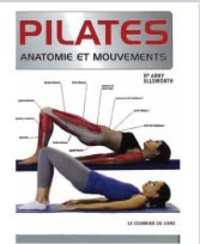 Abby Ellsworth - Pilates - Anatomie est mouvements.
