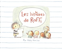 Abby Hanlon - Les histoires de Raffi.