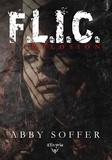 Abby Soffer - F.L.I.C. - 1 - Implosion.