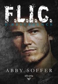 Abby Soffer - F.L.I.C. - 2 - Résurgence.