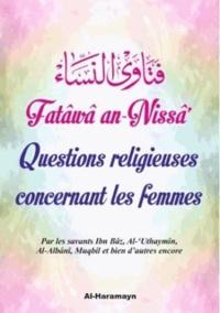 Abd al-Aziz Ibn Bâz et  Al-'Uthaymin - Questions religieuses concernant les femmes.