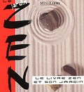 Abd Al-Hayy Moore - Le Jardin zen - Le livre zen et son jardin.